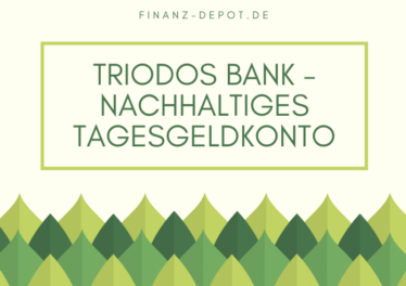 Triodos Bank - Nachhaltiges Tagesgeldkonto