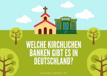 Welche kirchlichen Banken gibt es in Deutschland?